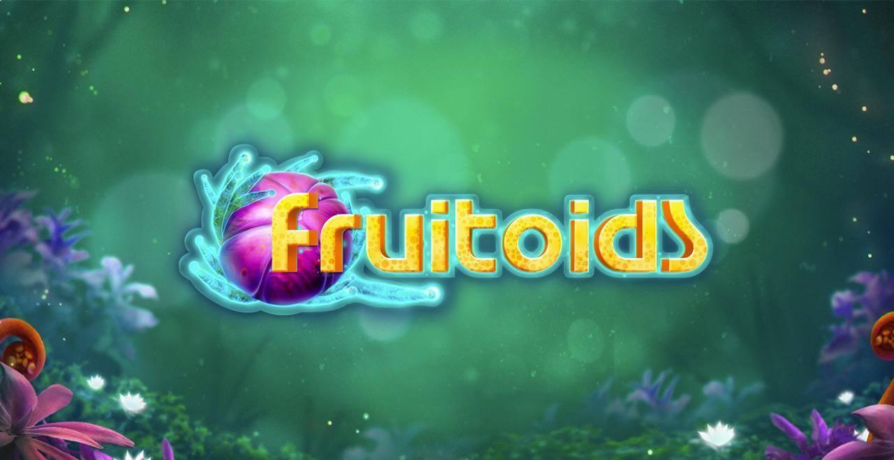 Fruitoids Review